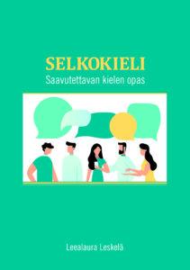 Tuotekuva: Selkokieli - Saavutettavan kielen opas