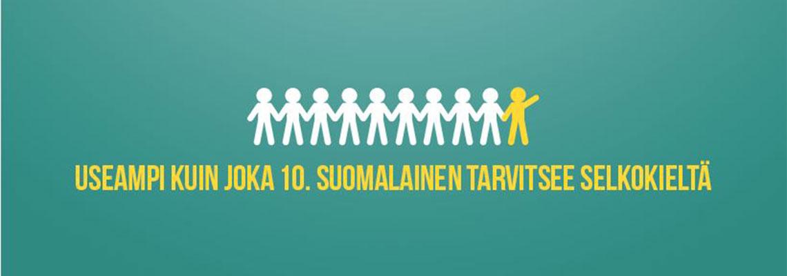 Teksti: useampi kuin joka 10. suomalainen tarvitsee selkokieltä.